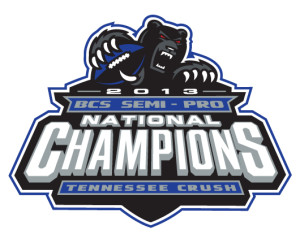 2013 BCS Semi-pro National Champions